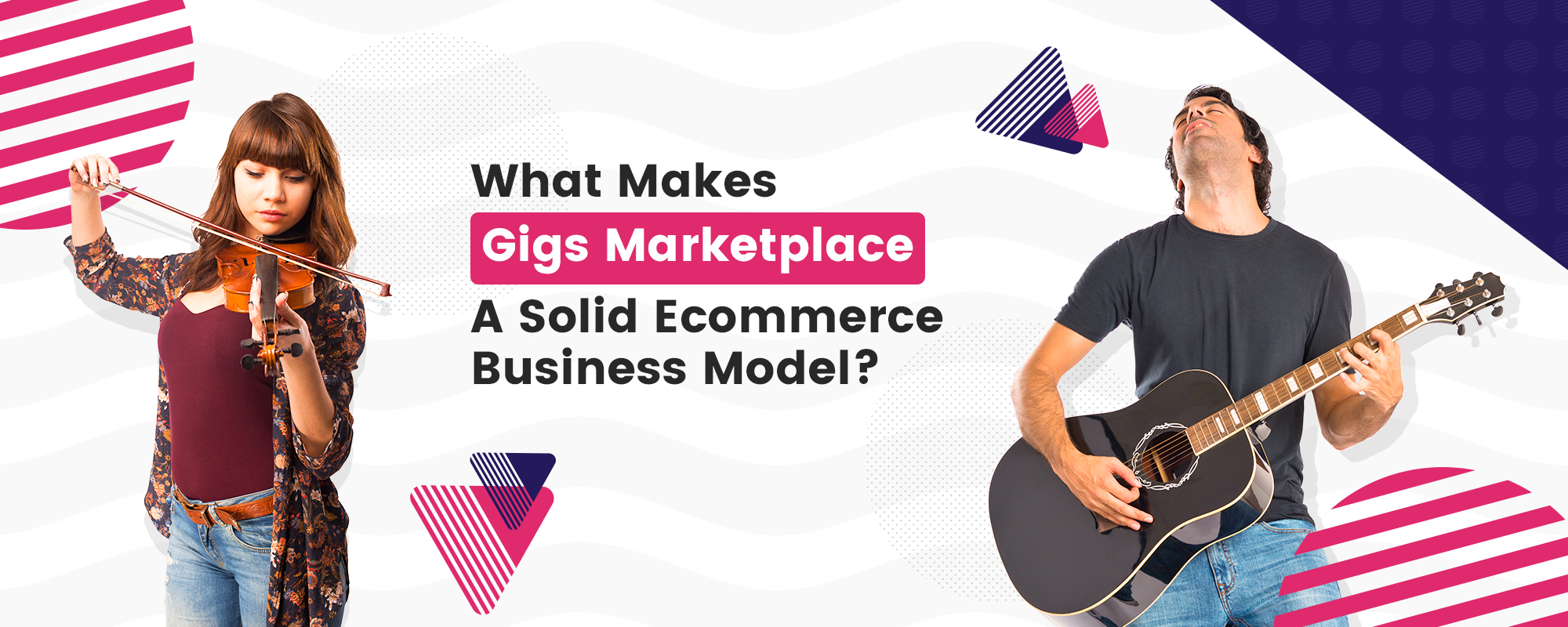 What Makes Gigs Marketplace a Solid Ecommerce Business Model?
