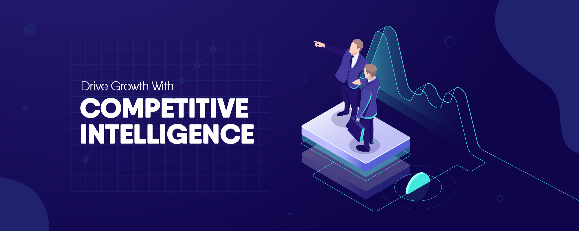 How to Drive Growth With Competitive Intelligence