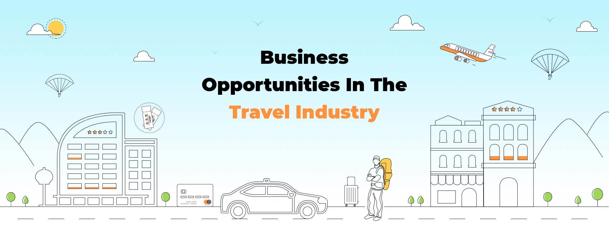 Popular Business Opportunities in the Tourism Industry