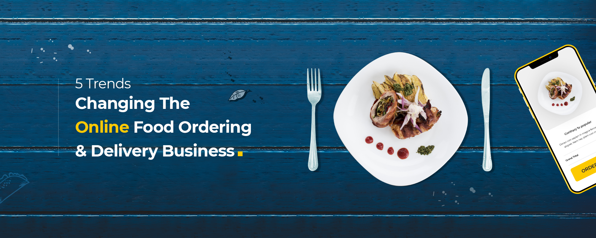 5 Trends Driving Changes in Online Food Ordering and Delivery Business