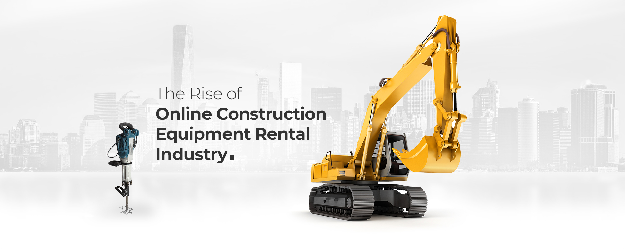 Online Heavy Equipment Rental Marketplace– A Niche Set For Expansion & Innovation