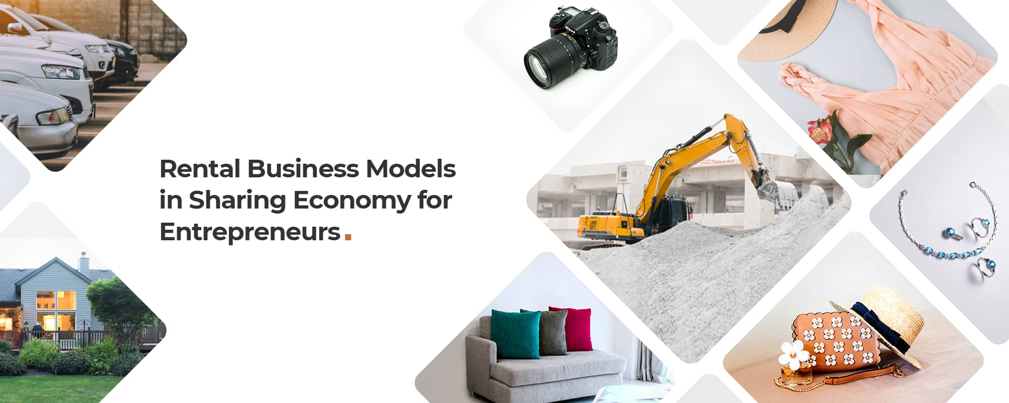 New-Age Rental Business Ideas in Sharing Economy for Digital Entrepreneurs