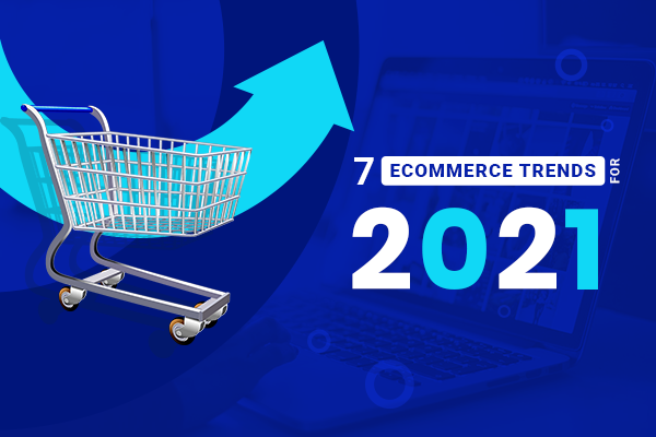 Top 7 Ecommerce Trends for 2021_Thumbnail_Final