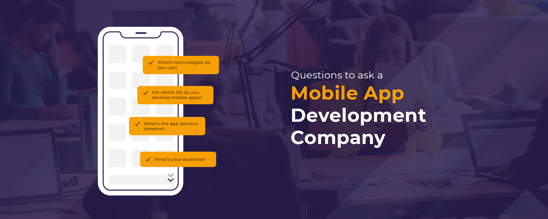 Questions to ask a Custom Mobile Application Development Company