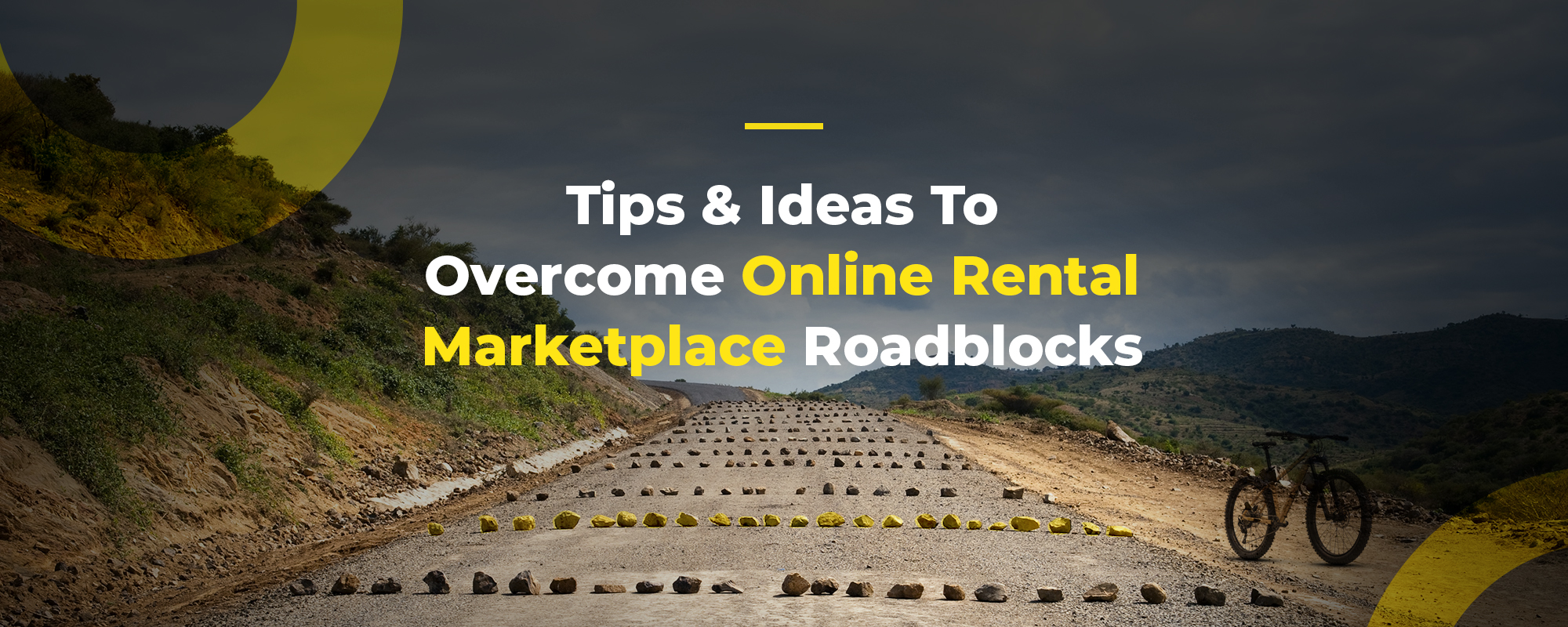 Major Roadblocks In Starting an Online Rental Marketplace – Key Tips & Ideas to Overcome