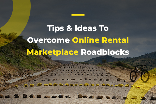 Tips to overcome Roadblocks in Rental Marketplace_thumbnail