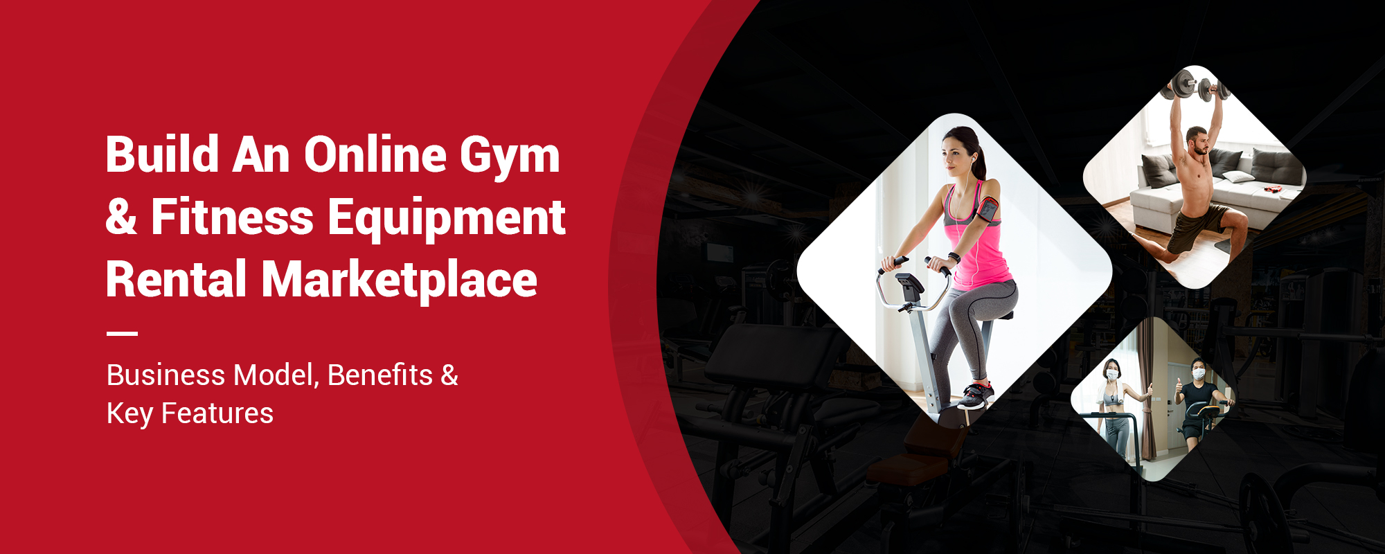 Everything You Need To Know About Starting An Online Gym & Fitness Equipment Rental Marketplace