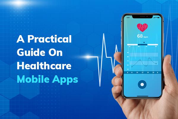 Healthcare Mobile App Development – A Practical Guide_thumbnail