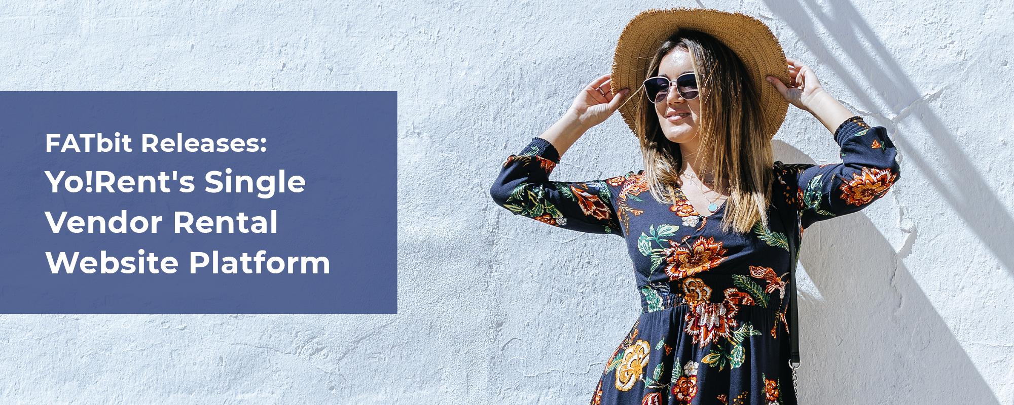 Introducing The Single Vendor Platform of Yo!Rent – A Rental eCommerce Solution