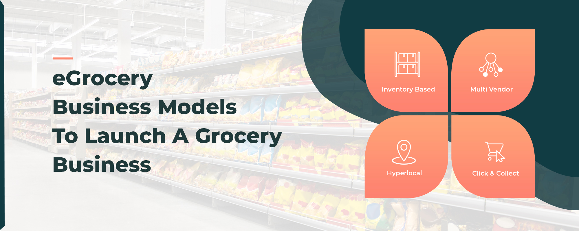 Different Business Models To Launch An Online Grocery Business