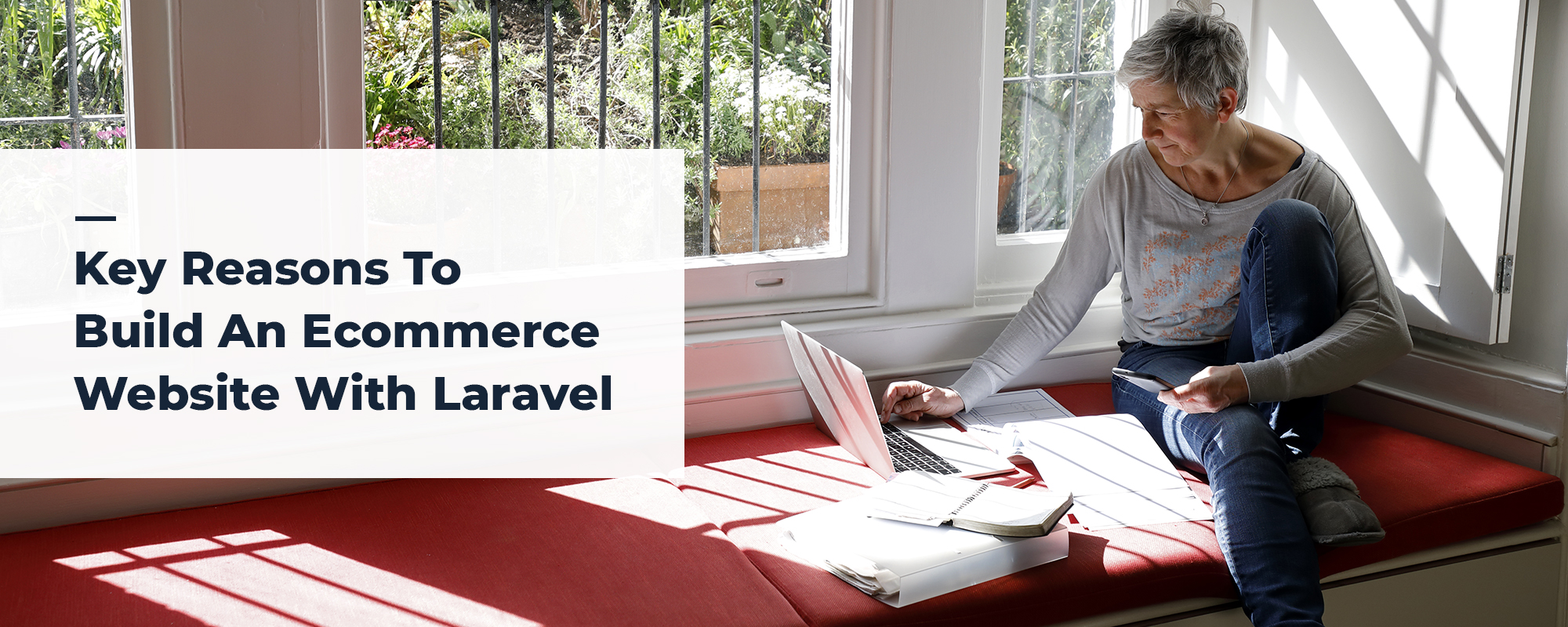 Key Reasons To Build an Ecommerce Website With Laravel