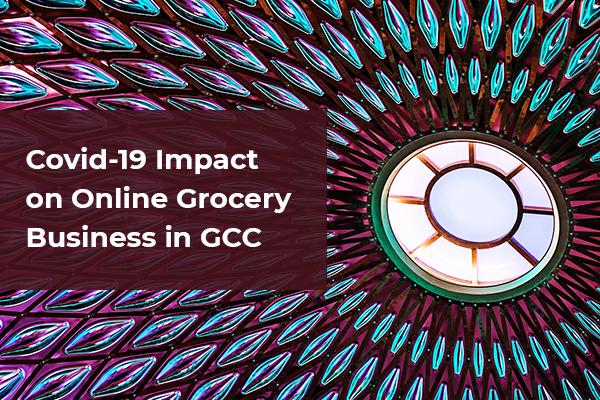 Covid-19 Impact on Online Grocery Business in GCC_Thumbnail01