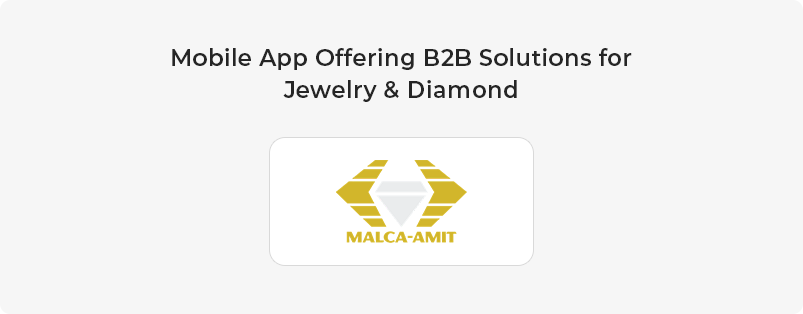 Mobile App Offering B2B Solutions for Jewelry & Diamond