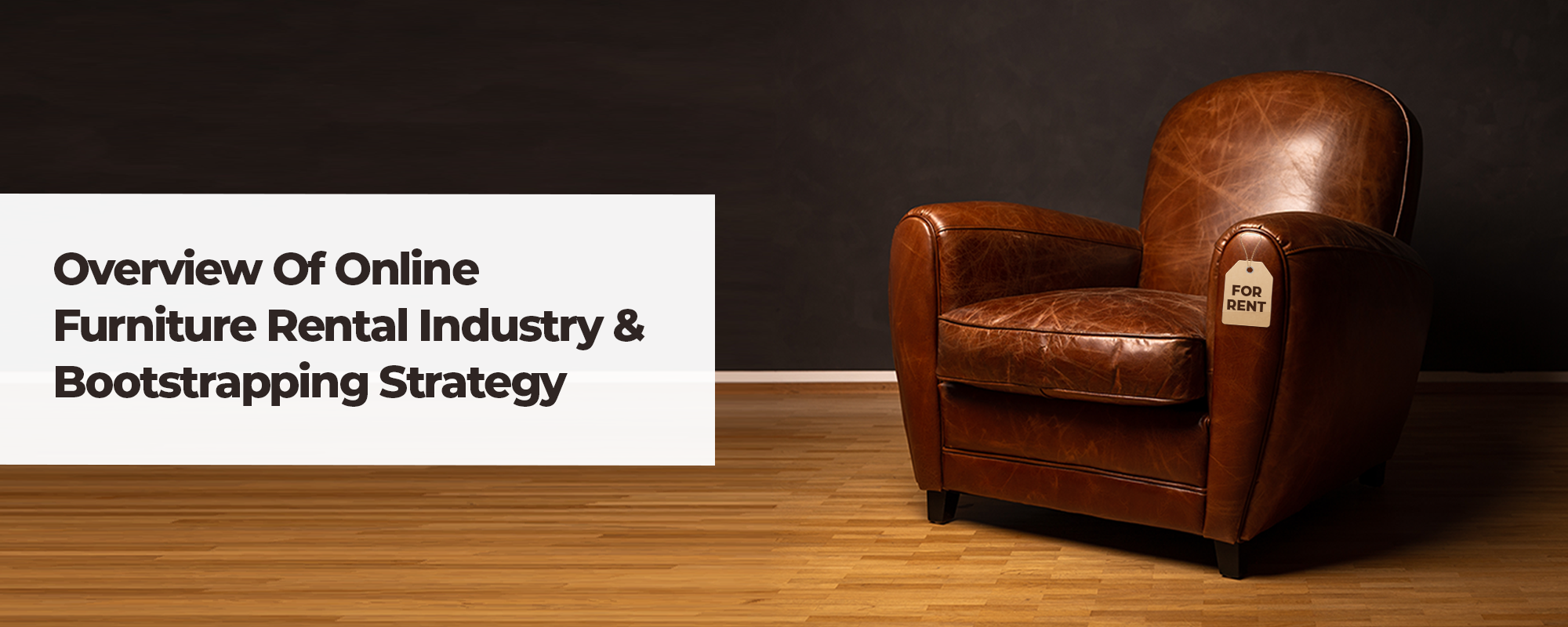 How to Launch an Online Furniture Rental Marketplace – Business Model & Key Considerations