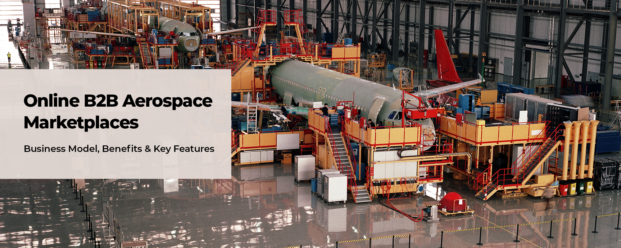 How Online B2B Marketplaces Can Redefine The Aerospace Industry