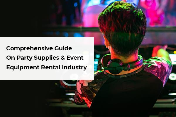 Party Supplies Event Equipment Rental Business Online
